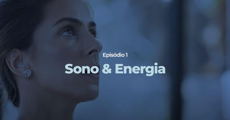 Sono e Energia Carol Barcellos e Ortobom